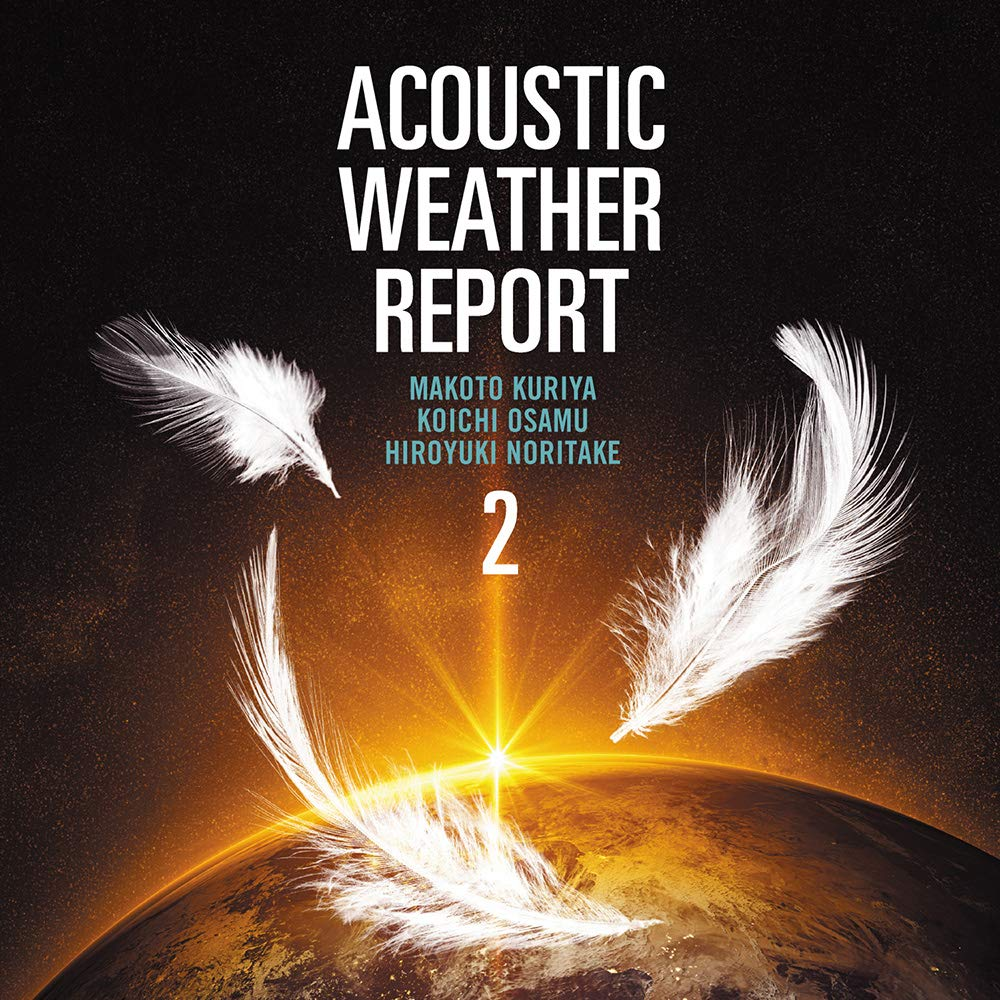 Acoustic Weather Report 2発売!